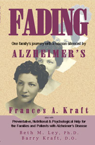 Fading: One family's journey with a woman silenced by Alzheimer's