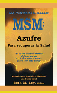 MSM: On Our Way Back to Health With Sulfur - SPANISH VERSION