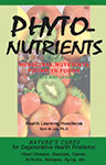 Phyto-Nutrients: Medicinal Nutrients Found in Foods